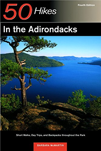 Download 50 Hikes in the Adirondacks: Short Walks, Day Trips, and Backpacks Throughout the Park, Fourth Edition PDF