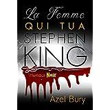 La Femme qui tua Stephen King: Humour Noir (French Edition)