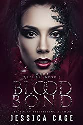 Blood Bond, Mara (The Alphas Book 3)