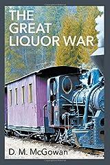 The Great Liquor War Paperback