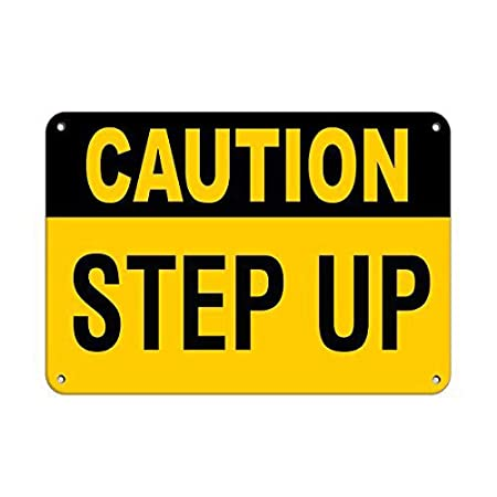 Caution Step Up Hazard Sign -Cartel De Chapa Advertencia ...