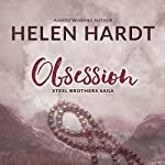 Obsession: The Steel Brothers Saga, Book 2 | Helen Hardt