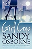 Girl Cop, Sandy Osborne, 1781320667