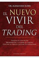 El nuevo vivir del trading (Spanish Edition) Hardcover