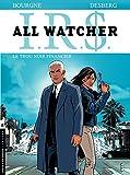 All Watcher - tome 7 - Le trou noir financier (French Edition)