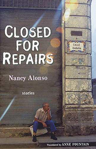 Read Online Closed for Repairs: Stories (Lannan Translation Selection (Curbstone Press)) pdf
