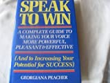 Speak to Win, G. Preacher, 0517473178
