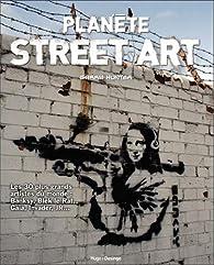 Planète Street art par Garry Hunter