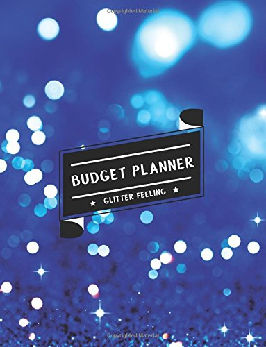 Budget Planner: Blue Bright Glitter Large budget planner, (8.5x11 inches) : Expense tracker for 24 Months (Monthly Bill Tracker) (Volume 1)