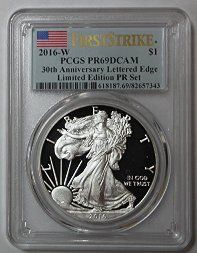 (2016 W Silver Eagle Limited Edition Proof Set 30th Anniversary Lettered Edge First Strike $1 PR69DCAM PCGS )
