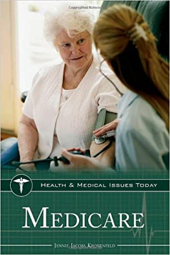 Medicare (Health and Medical Issues Today)