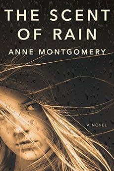 The Scent of Rain de [Montgomery, Anne]