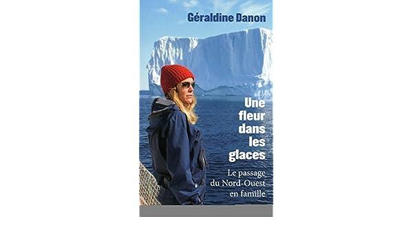 Amazon Com Une Fleur Dans Les Glaces French Edition Ebook