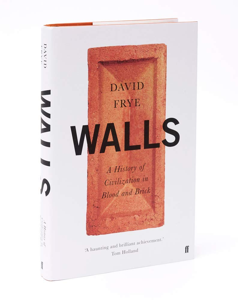 Walls: A History of Civilization in Blood and Brick: Amazon