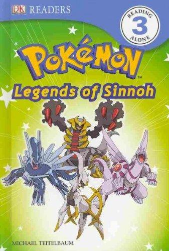 DK Reader Level 3 Pokemon: Discover Sinnoh's Legendary Pokemon!