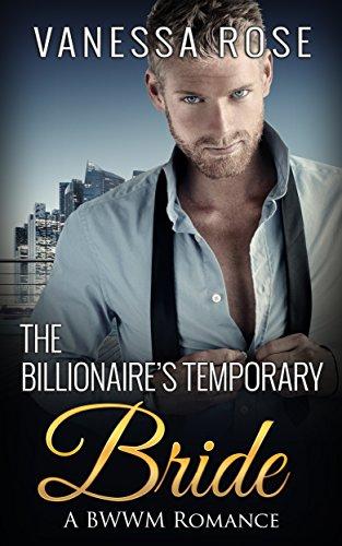 Search : The Billionaire's Temporary Bride (BWWM Pregnancy Contemporary Book 1)