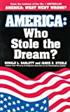 img - for America: Who Stole the Dream? book / textbook / text book