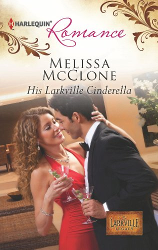 His Larkville Cinderella (The Larkville Legacy) - Costumes Opposites Attract