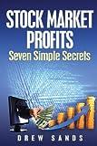 Stock Market Profits, Drew Sands, 149109771X