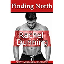 Finding North (Naïve Mistakes Book 1)