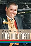 Eyes Wide Open, Mark Bannister, 1412079918