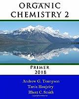 Organic Chemistry 2 Primer 2018