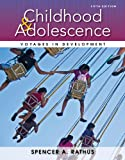 Childhood and Adolescence : Voyages in Development, Rathus, Spencer A., 1133956483