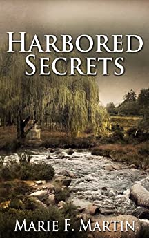 Harbored Secrets by [Martin, Marie F]