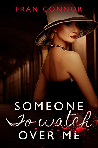 Someone To Watch Over Me by Fran Connor