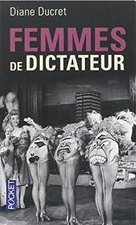 Femmes de dictateur, Ducret, Diane