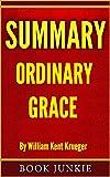 Summary - Ordinary Grace: by William Kent Krueger