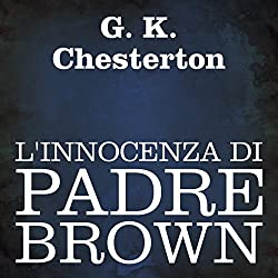 L'innocenza di Padre Brown [The Innocence of Father Brown]
