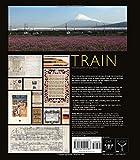 Train: The Evolution of Rail Travel