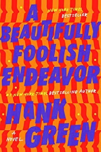 A Beautifully Foolish Endeavor: A Novel (The Carls Book 2)