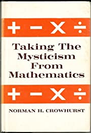 Taking the Mysticism from Mathematics de…