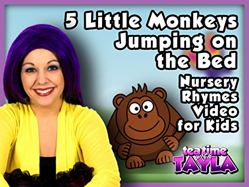 Five Little Monkeys Jumping on the Bed Nursery Rhymes Video for Kids on Tea Time with Tayla