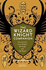 The Wizard Knight Companion: A Lexicon for Gene Wolfe's The Knight and The Wizard Hardcover