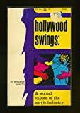 Hollywood Swings: a Sexual Expose of the Music Industry