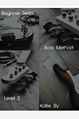 Beginner Series: Bass Method - Level III (Volume 3) Paperback