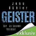 Geister Hörbuch von Jens Bühler Gesprochen von: Gordon Piedesack