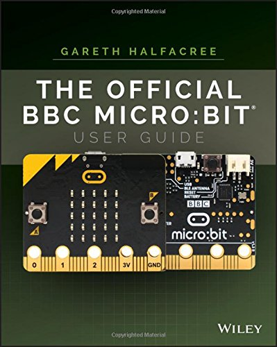 Price comparison product image The Official BBC micro:bit User Guide