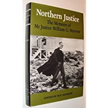 Northern justice: The memoirs of Mr. Justice William G. Morrow