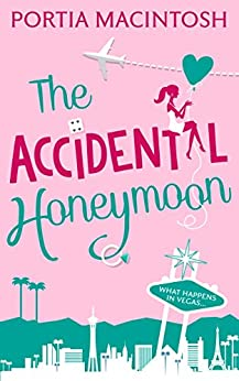 The Accidental Honeymoon by [MacIntosh, Portia]