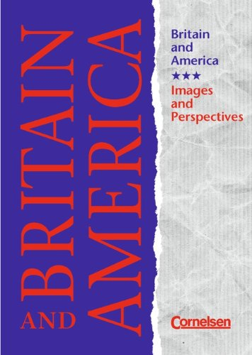 Britain and America, Images and Perspectives, Schülerbuch