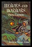 Heroes and Horrors, Fritz Leiber, 0918372038