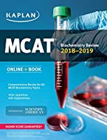 MCAT Biochemistry Review 2018-2019: Online + Book (Kaplan Test Prep)