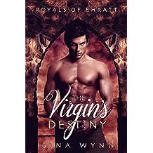 The Virgin's Destiny (Royals of Ehratt Book 1)