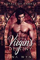 The Virgin's Destiny (Royals of Ehratt Book 1)