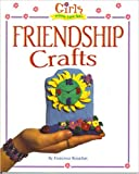 img - for Girls Wanna Have Fun : Friendship Crafts book / textbook / text book