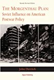 img - for The Morgenthau Plan: Soviet Influence on American Postwar Policy book / textbook / text book